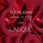 Elton John y Lalique colección Music is Love